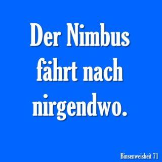 Der Nimbus fährt nach nirgendwo.